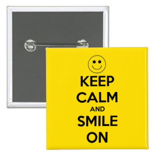 Keep Calm and Smile On Yellow 15 Cm Square Badge