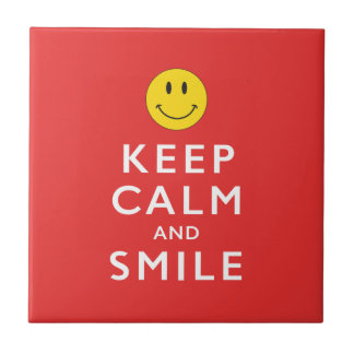 KEEP CALM AND SMILE TILE