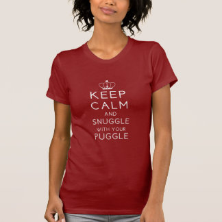 Keep Calm and Snuggle With Your Puggle Dark T Shir T-Shirt