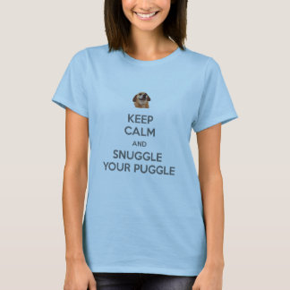 Keep Calm and Snuggle Your Puggle TSHIRT