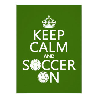 Keep Calm and Soccer On Custom Announcement