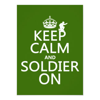 Keep Calm and Soldier On (any background color) 14 Cm X 19 Cm Invitation Card