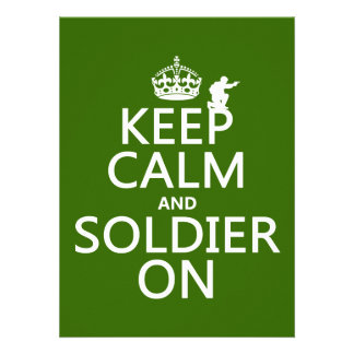 Keep Calm and Soldier On any background color Custom Invite