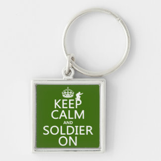 Keep Calm and Soldier On (any background color) Keychains