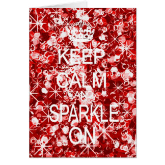 Keep Calm and Sparkle glitz red Christmas card