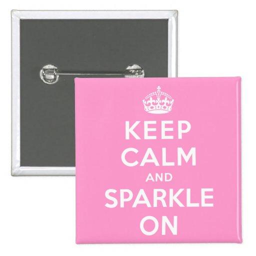 Keep Calm and Sparkle On Button
