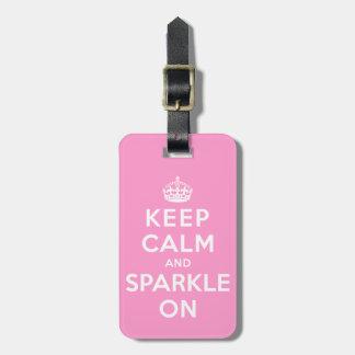 Keep Calm and Sparkle On Bag Tags