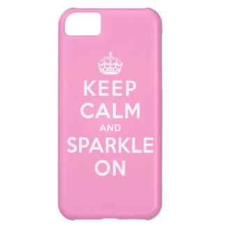 Keep Calm and Sparkle On iPhone 5C Case