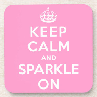 Keep Calm and Sparkle On Drink Coasters