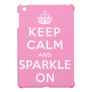 Keep Calm and Sparkle On Cover For The iPad Mini