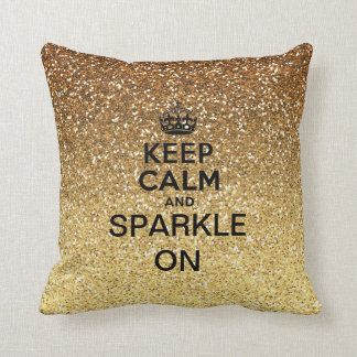 Keep Calm and Sparkle On Gold Faux Glitter Throw Cushions