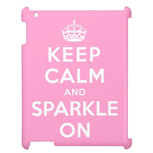Keep Calm and Sparkle On Cover For The iPad 2 3 4