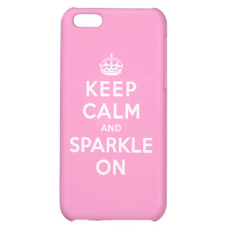 Keep Calm and Sparkle On iPhone 5C Covers