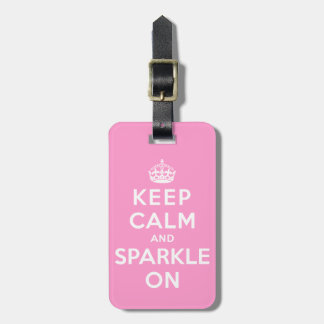 Keep Calm and Sparkle On Tags For Luggage