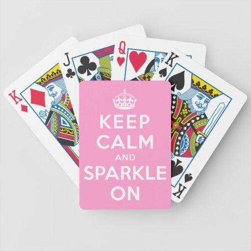 Keep Calm and Sparkle On Bicycle Poker Deck