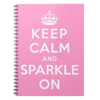 Keep Calm and Sparkle On Spiral Note Book