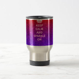 Keep Calm and Sparkle On Stainless Steel Travel Mug