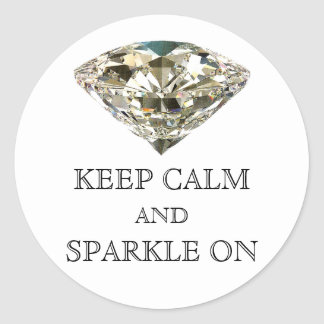 KEEP CALM AND SPARKLE ON Stickers