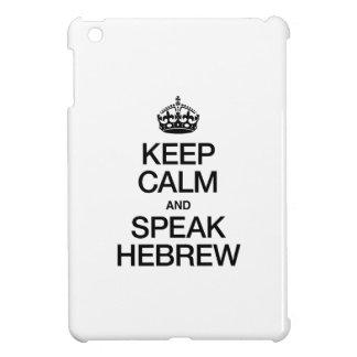 KEEP CALM AND SPEAK HEBREW iPad MINI CASE
