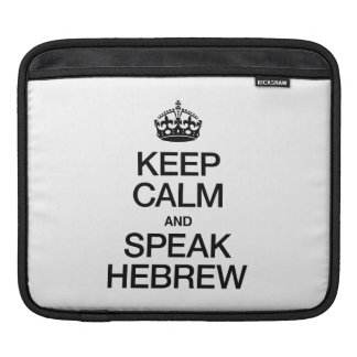 KEEP CALM AND SPEAK HEBREW SLEEVE FOR iPads