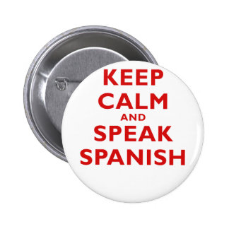 Keep Calm and Speak Spanish Buttons