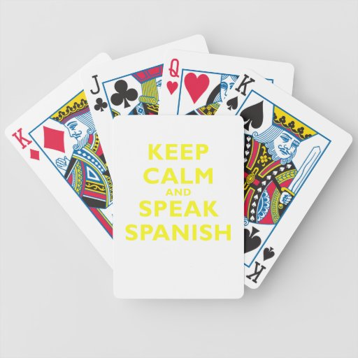 Keep Calm and Speak Spanish Deck Of Cards