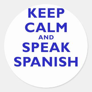Keep Calm and Speak Spanish Round Stickers