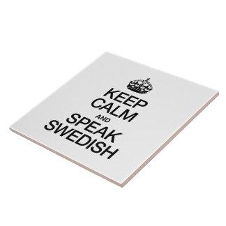 KEEP CALM AND SPEAK SWEDISH CERAMIC TILE