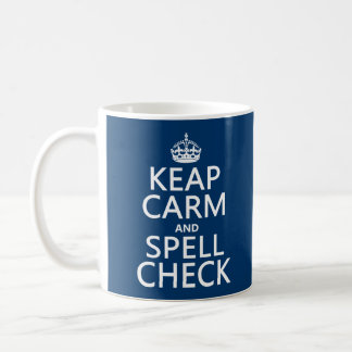 Keep Calm and Spell Check (with errors)(any color) Basic White Mug