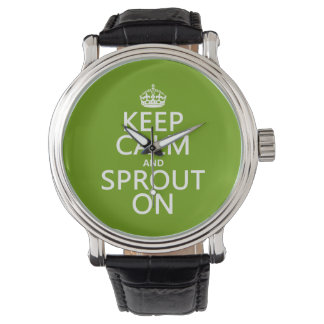 Keep Calm and Sprout On Watch