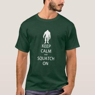 Keep Calm and Squatch On Tee