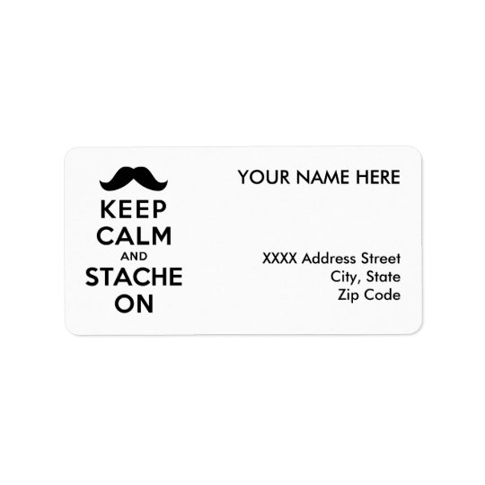 Keep Calm and Stache On Label