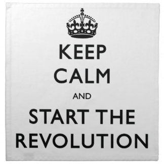 Keep Calm And Start The Revolution Printed Napkins