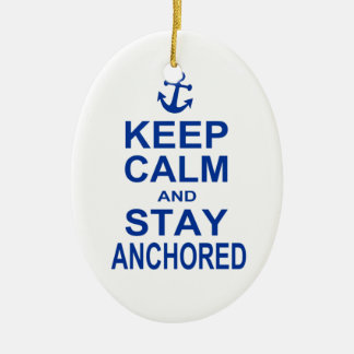 Keep calm and stay anchored oval ornament