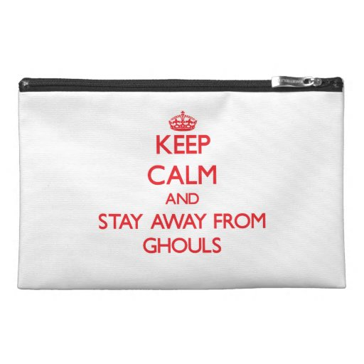 Keep calm and stay away from Ghouls Travel Accessories Bags