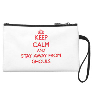 Keep calm and stay away from Ghouls Wristlet