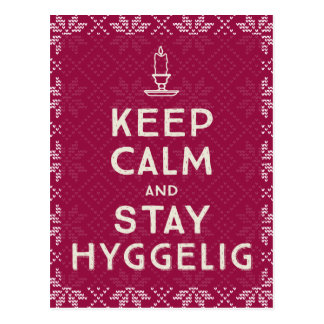 Keep Calm and Stay Hyggelig Postcard