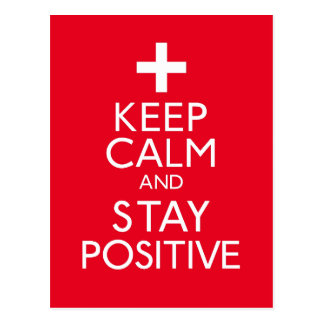 Keep Calm and Stay Positive Postcard
