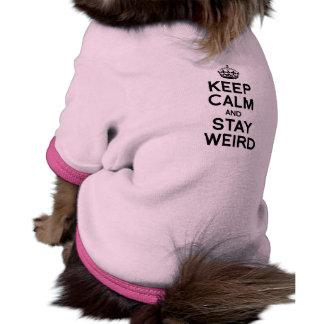 KEEP CALM AND STAY WEIRD DOG T-SHIRT