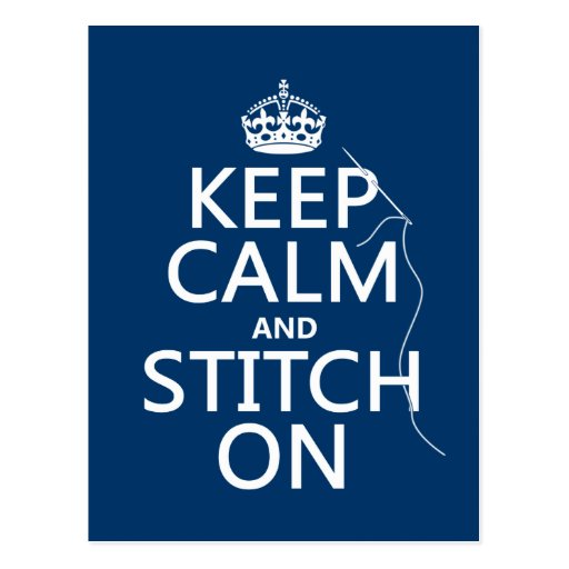 Keep Calm and Stitch On (all colors) Postcards
