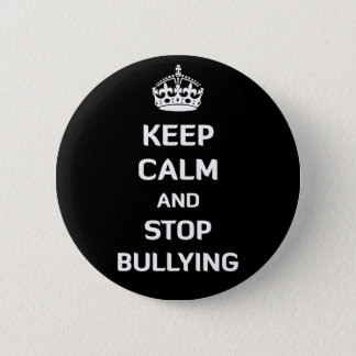 Keep Calm and Stop Bullying 6 Cm Round Badge