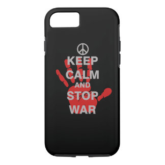 Keep Calm and Stop War iPhone 7 Case