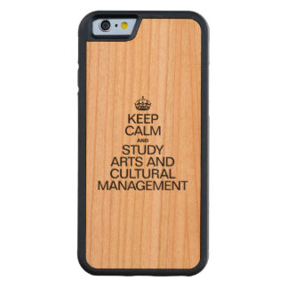 KEEP CALM AND STUDY ARTS AND CULTURAL MANAGEMENT CHERRY iPhone 6 BUMPER
