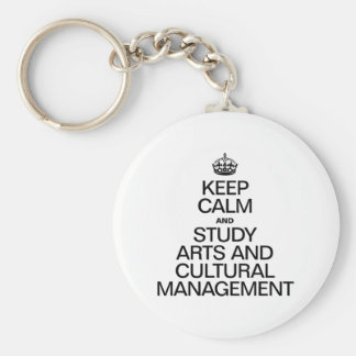 KEEP CALM AND STUDY ARTS AND CULTURAL MANAGEMENT KEYCHAINS
