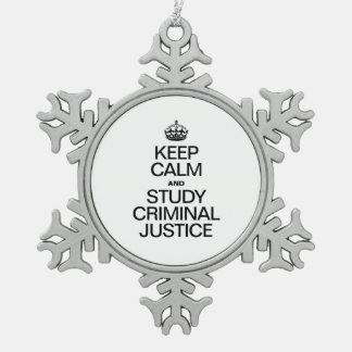 KEEP CALM AND STUDY CRIMINAL JUSTICE SNOWFLAKE PEWTER CHRISTMAS ORNAMENT