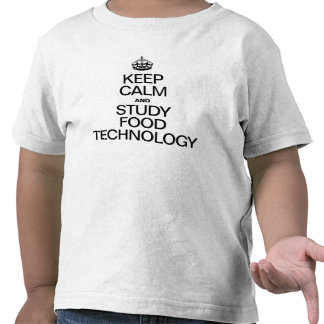 KEEP CALM AND STUDY FOOD TECHNOLOGY T-SHIRT