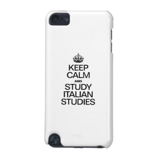 KEEP CALM AND STUDY ITALIAN STUDIES iPod TOUCH 5G COVER