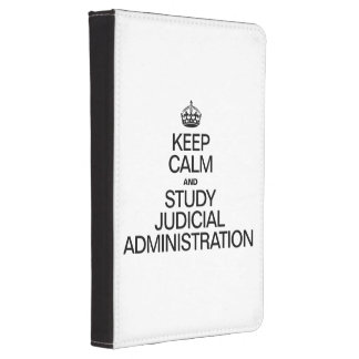 KEEP CALM AND STUDY JUDICIAL ADMINISTRATION KINDLE COVER