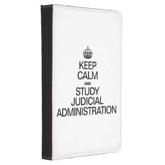 KEEP CALM AND STUDY JUDICIAL ADMINISTRATION