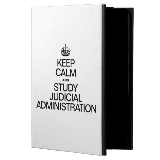 KEEP CALM AND STUDY JUDICIAL ADMINISTRATION iPad AIR COVERS